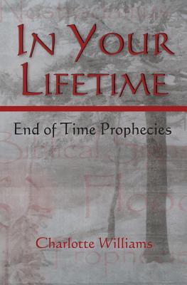 In Your Lifetime - Williams, Charlotte, Professor