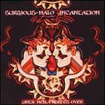 Incantation: Until Hell Freezes Over
