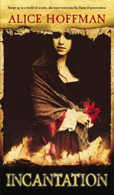 Incantation - Hoffman, Alice
