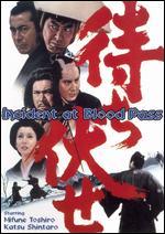 Incident at Blood Pass - Hiroshi Inagaki