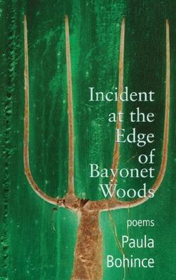 Incident at the Edge of Bayonet Woods - Bohince, Paula