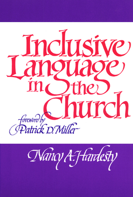 Inclusive Language in the Church - Hardesty, Nancy A