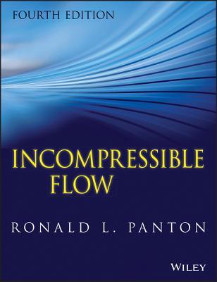 Incompressible Flow - Panton, Ronald L.