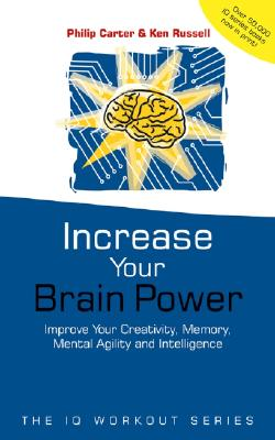 Increase Your Brainpower - Carter, Philip, and Russell, Ken