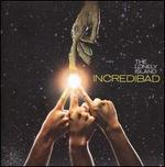 Incredibad [Clean CD/DVD] - The Lonely Island