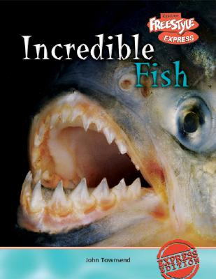 Incredible Fish - Townsend, John