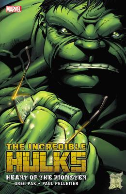 Incredible Hulks: Heart of the Monster - Pak, Greg, and Pelletier, Paul (Artist)