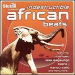 Indestructible African Beats