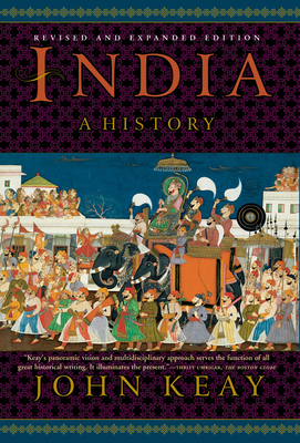 India: A History. Revised and Updated - Keay, John