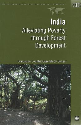 India Alleviating Poverty through Forest Develo - World Bank