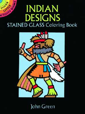 Indian Designs Stained Glass Coloring Book - Green, John, and Coloring Books