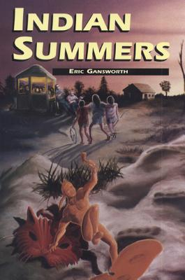 Indian Summers - Gansworth, Eric L