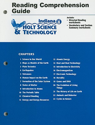 Indiana Holt Science & Technology Reading Comprehension Guide, Grade 8 - Holt Rinehart & Winston (Creator)