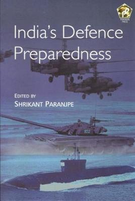 India's Defence Preparedness - Paranjpe, Shrikant