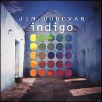 Indigo, Music for Exploration and Evolution - Jim Donovan