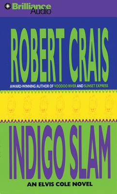 Indigo Slam - Crais, Robert, and Stuart, David (Read by), and Gigante, Phil (Read by)