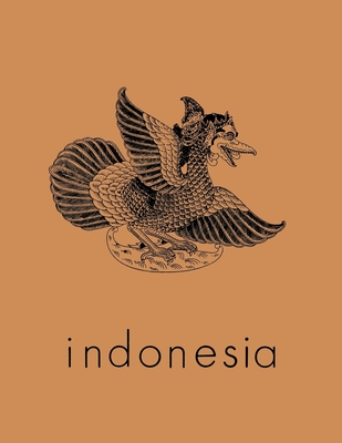 Indonesia Journal: April 1967 - Anderson, Benedict R O'g (Editor), and McVey, Ruth T (Editor), and Castles, Lance (Editor)