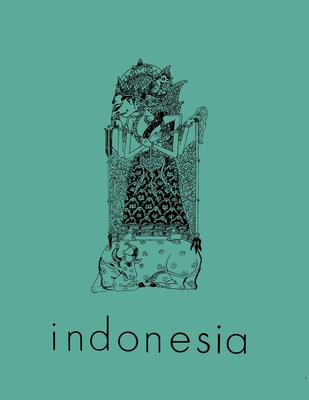 Indonesia Journal: October 1966 - Anderson, Benedict R O'g (Editor), and Siegel, James T (Editor), and McVey, Ruth T (Editor)