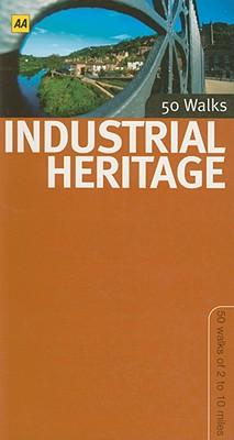 Industrial Heritage Walks in Britain - AA Publishing (Creator)
