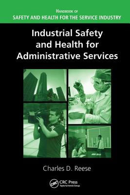 Industrial Safety and Health for Administrative Services - Reese, Charles D