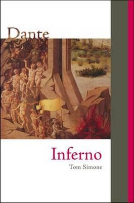 Inferno: The Comedy of Dante Alighieri, Canticle One - Alighieri, Dante, and Simone, Tom (Editor)