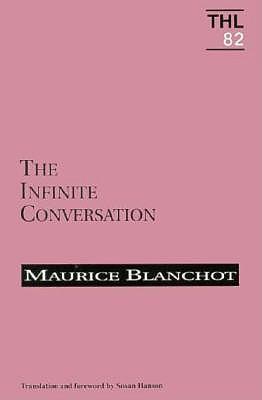 Infinite Conversation, Volume 82 - Blanchot, Maurice, Professor