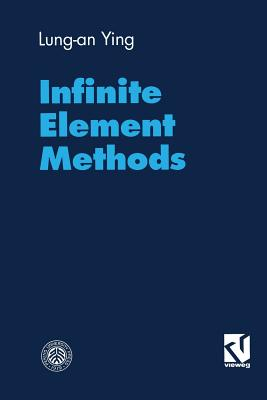 Infinite Element Methods - Ying, Lung-An