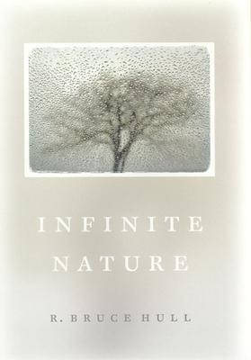 Infinite Nature - Hull, R Bruce