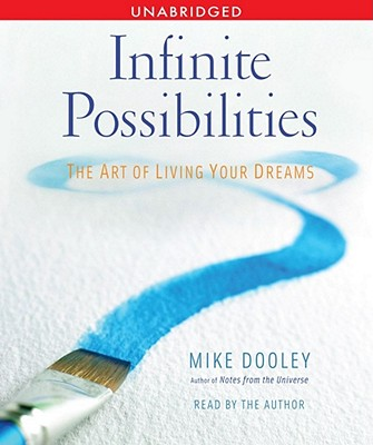 9780743582339 Infinite Possibilities The Art Of Living Your Dreams Mike D