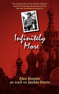 Infinitely More - Krutov, Alex, and Davis, Jackie