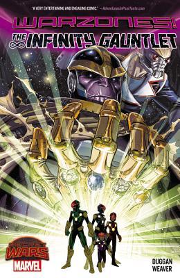 Infinity Gauntlet: Warzones - Weaver, Dustin (Artist), and Duggan, Gerry