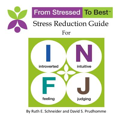 Infj Stress Reduction Guide - Prudhomme, David S, and Schneider, Ruth E