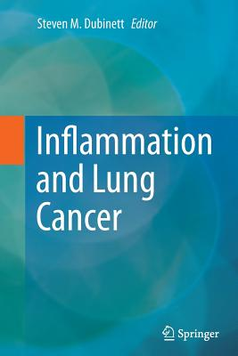 Inflammation and Lung Cancer - Dubinett, Steven M (Editor)