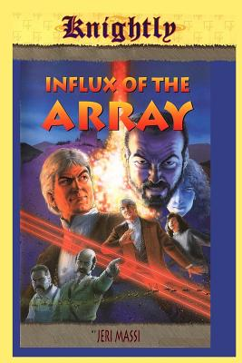 Influx of the Array - Massi, Jeri