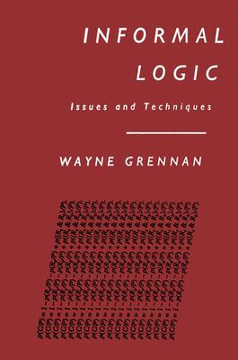 Informal Logic - Grennan, Wayne