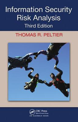 Information Security Risk Analysis - Peltier, Thomas R