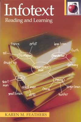 Infotext: Reading and Learning - Feathers, Karen M