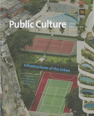 Infrastructures of the Urban - Calhoun, Craig, President (Editor), and Sennett, Richard, Professor (Editor), and Shapira, Harel (Editor)