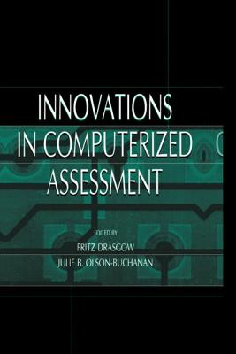 Innovations in Computerized Assessment - Drasgow