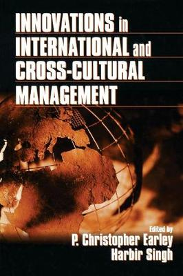 Innovations in International and Cross-Cultural Management - Earley, P Christopher