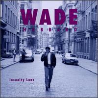 Insanity Lane - Wade Hubbard