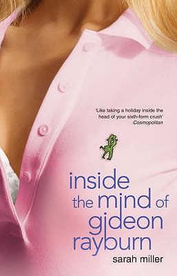 Inside the Mind of Gideon Rayburn: A Midvale Academy Novel - Miller, Sarah