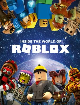 Inside the World of Roblox - Official Roblox Books (Harpercollins)