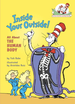 Inside Your Outside: All about the Human Body - Rabe, Tish