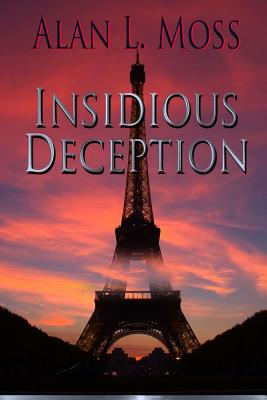 Insidious Deception - Field, Dave (Editor), and Moss, Alan L