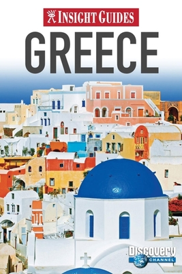 Insight Guide Greece - Lord, Maria (Editor), and Stannard, Dorothy (Editor)