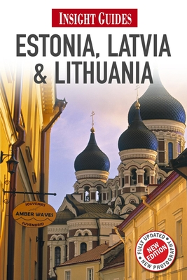Insight Guides: Estonia, Latvia & Lithuania -