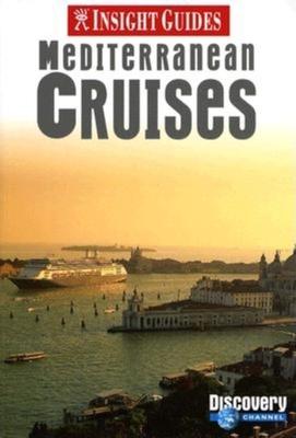 Insight Guides Mediterranean Cruises - Insight (Creator)