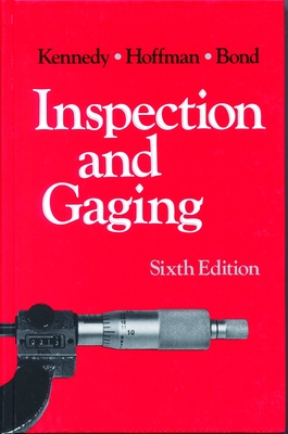 Inspection and Gaging - Kennedy, Clifford