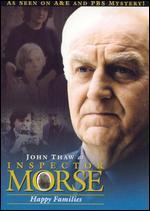 Inspector Morse: Happy Families